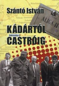 Kádártól Castróig