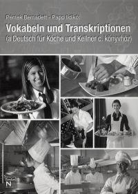 Vokabeln und Transkriptionen (a Deutsch für Köche und Kellner c. könyvhöz)