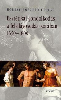 Esztétikai gondolkodás a felvilágosodás korában 1650-1800