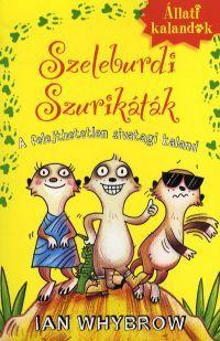 Állati kalandok:Szeleburdi szurikáták