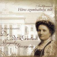 Arcképcsarnok - Dr. Pető Ernőné Szegedy Georgina
