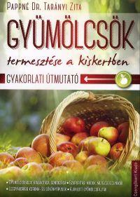 Gyümölcsök termesztése a kiskertben