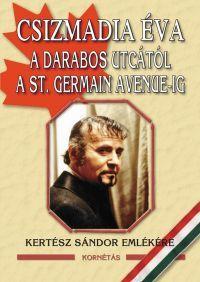 A Darabos utcától a St. Germain Avenue-ig