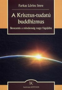 A Krisztus-tudatú buddhizmus