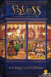 Bliss:A varázslatos pékség titkai