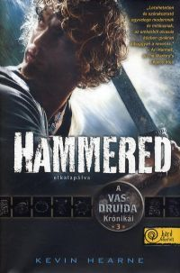 Hammered - Elkalapálva