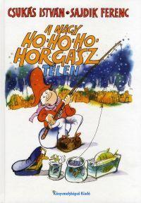A NAGY HO-HO-HO-HORGÁSZ TÉLEN