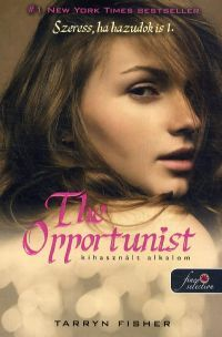 The Opportunist - Kihasznált alkalom