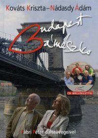 Budapest bámészko (CD melléklettel)