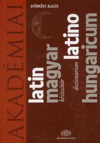 Latin-Magyar kéziszótár - Latino-Hungaricum dictionarium