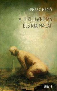 A HERCEGPRÍMÁS ELSÍRJA MAGÁT
