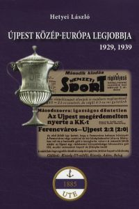 Újpest Közép-Európa legjobbja - 1929, 1939