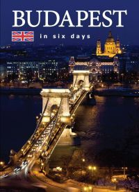BUDAPEST IN SIX DAYS
