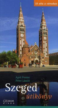 Szeged útikönyv