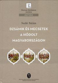 Dzsámik és mecsetek a hódolt Magyarországon