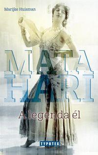 Mata Hari - A legenda él