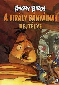 Angry Birds:A király bányáinak rejtélye