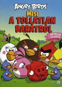 Angry Birds:Mese a tollatlan barátról