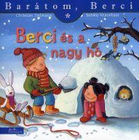 Barátom, Berci:Berci és a nagy hó