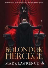 BOLONDOK HERCEGE