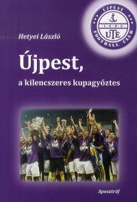 Újpest, a kilencszeres kupagyőztes