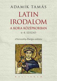 Latin irodalom a kora középkorban (6-8. század)