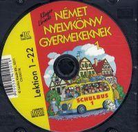 Német nyelvkönyv gyermekeknek 1. (CD) - Schulbus 1.