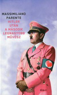 Hitler után a második legnagyobb művész
