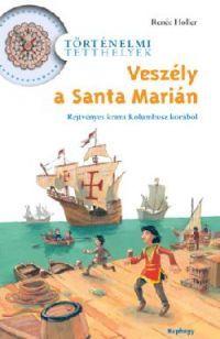 Veszély a Santa Marián! (Könyv)