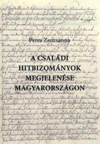 A családi hitbizományok megjelenése Magyarországon