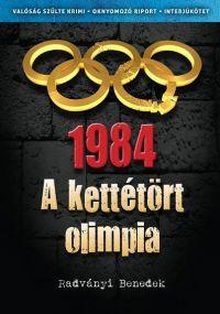 1984 - Kettétört olimpia