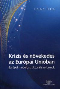 Krízis és növekedés az Európai Unióban