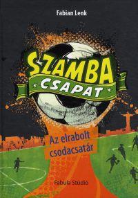 Szamba Csapat - Az elrabolt csodacsatár