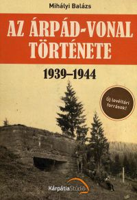 Az Árpád-vonal története