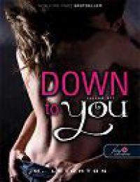 Down to you - Rajtad áll