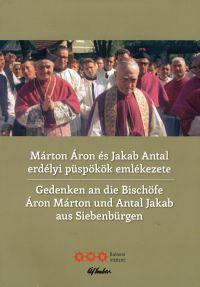 Márton Áron és Jakab Antal erdélyi püspökök emlékezete
