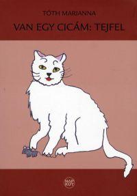 Van egy cicám:Tejfel