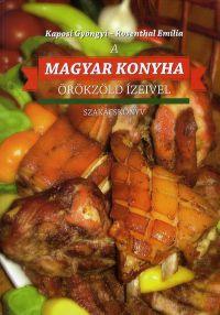 A magyar konyha örökzöld ízeivel