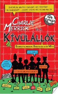 Charlie Merrick és a kivülállók