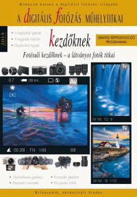 A digitális fotózás műhelytitkai kezdőknek - 2015