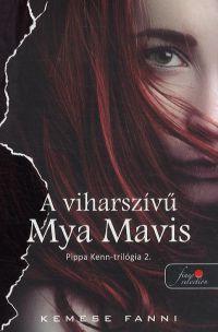 A vihar szívű Mya Mavis