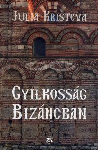 Gyilkosság Bizáncban