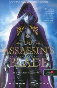 The Assassins Blade - Az orgyilkos pengéje és más történetek