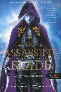 The Assassin's Blade - Az orgyilkos pengéje és más történetek