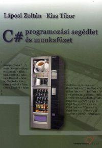 C# programozási segédlet és munkafüzet
