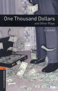 One Thousand Dollars and Other Plays