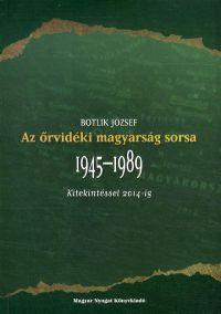 Az őrvidéki magyarság sorsa - 1945-1989