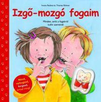 IZGŐ-MOZGÓ FOGAIM