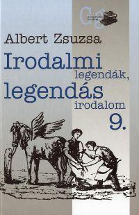 Irodalmi legendák, legendás irodalom 9.
