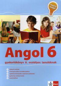 Jegyre megy - Angol gyakorlókönyv 6. osztályos tanulóknak